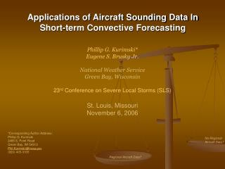 Applications of Aircraft Sounding Data In  Short-term Convective Forecasting