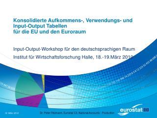 Konsolidierte Aufkommens-, Verwendungs- und Input-Output Tabellen  für die EU und den Euroraum
