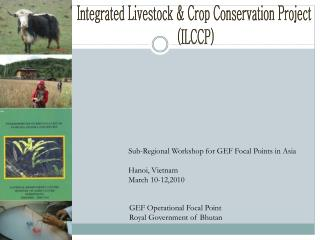 Integrated Livestock & Crop Conservation Project  (ILCCP)
