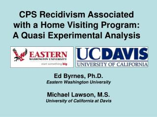 CPS Recidivism Associated with a Home Visiting Program: A Quasi Experimental Analysis