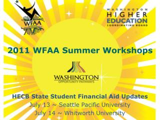 2011 WFAA Summer Workshops