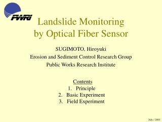Landslide Monitoring by Optical Fiber Sensor