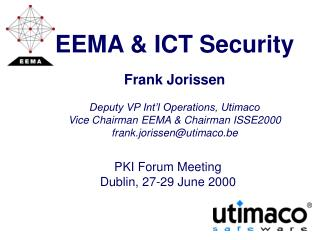 PKI Forum Meeting Dublin, 27-29 June 2000