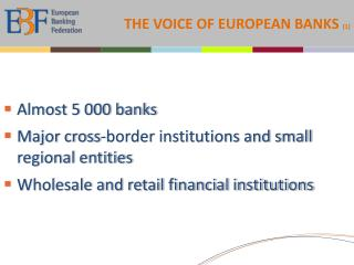 THE VOICE OF EUROPEAN BANKS  (1)