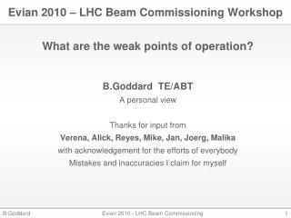 Evian 2010 – LHC Beam Commissioning Workshop