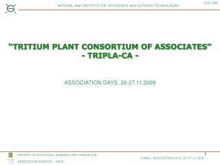"""""""TRITIUM PLANT CONSORTIUM OF ASSOCIATES""""  - TRIPLA-CA -"""