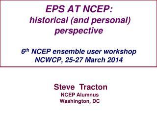 Steve  Tracton NCEP Alumnus  Washington, DC