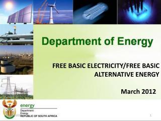 FREE BASIC ELECTRICITY/FREE BASIC ALTERNATIVE ENERGY March 2012