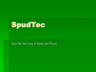 SpudTec