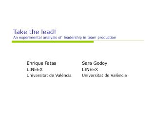 Take the lead! An experimental analysis of  leadership in team production