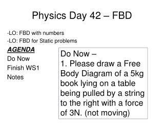 Physics Day 42 – FBD
