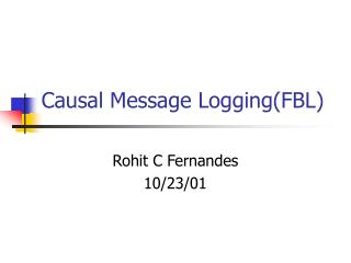 Causal Message Logging(FBL)