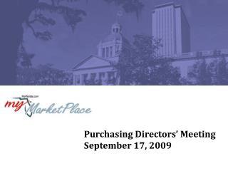 Purchasing Directors' Meeting September 17, 2009