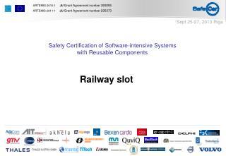 Railway slot