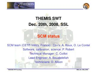 THEMIS SWT Dec. 20th, 2008, SSL SCM status