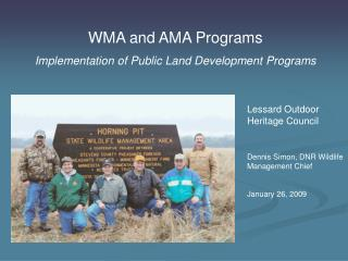WMA and AMA Programs Implementation of Public Land Development Programs