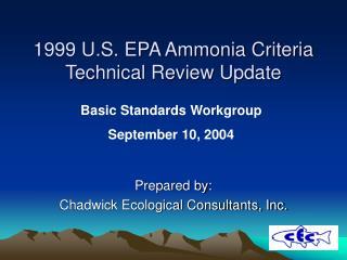 1999 U.S. EPA Ammonia Criteria Technical Review Update