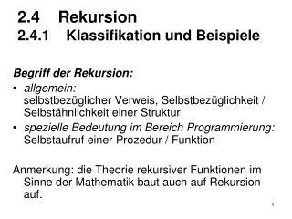 2.4 Rekursion 2.4.1 Klassifikation und Beispiele