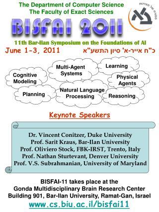 11th Bar-Ilan Symposium on the Foundations of AI June 1-3, 2011 כ