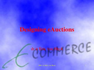 Designing eAuctions