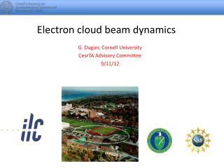 Electron cloud beam dynamics