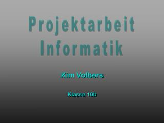 Kim Volbers Klasse 10b