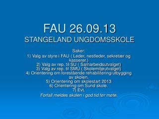FAU 26.09.13 STANGELAND UNGDOMSSKOLE