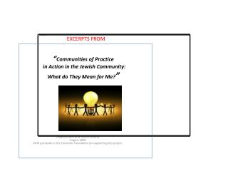 """ Communities of Practice  in Action in the Jewish Community: What do They Mean for Me? """