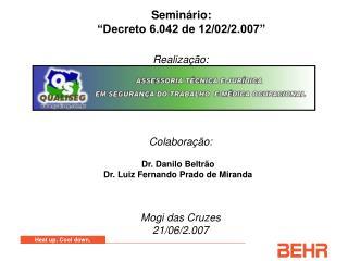 """Seminário: """"Decreto 6.042 de 12/02/2.007"""""""