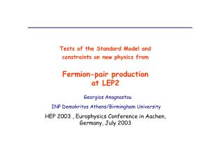Photon radiation � signal definition   Test of the SM � xsections, Afb,  Rq�s
