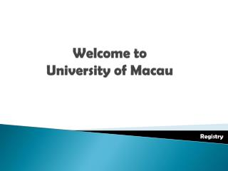 Welcome to  University of Macau