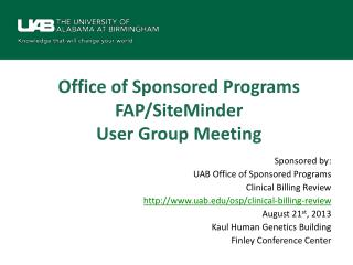 Office of Sponsored Programs FAP/SiteMinder  User Group Meeting