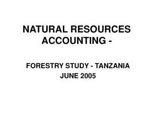 NATURAL RESOURCES ACCOUNTING -