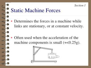 Static Machine Forces