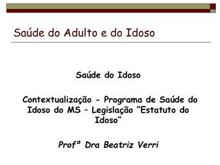Saúde do Adulto e do Idoso