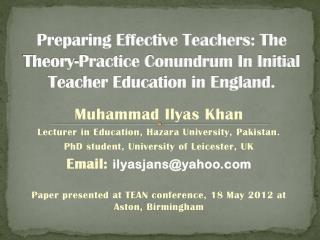 Muhammad Ilyas Khan Lecturer in Education, Hazara University, Pakistan.