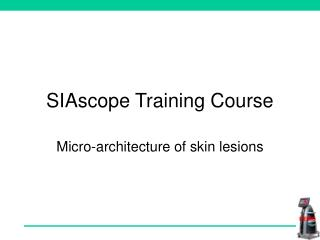 SIAscope Training Course