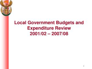 Local Government Budgets and Expenditure Review 2001/02 – 2007/08