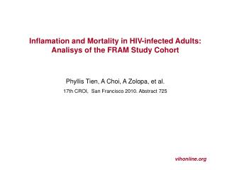 Inflamation and Mortality in HIV-infected Adults: Analisys of the FRAM Study Cohort