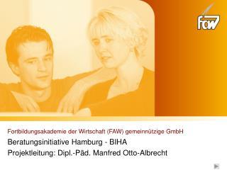 Fortbildungsakademie der Wirtschaft (FAW) gemeinn�tzige GmbH