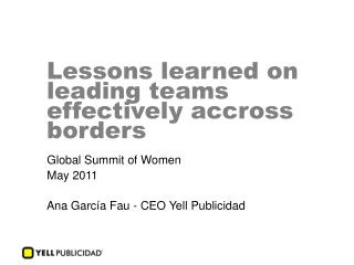 Lessons learned on leading teams effectively accross borders
