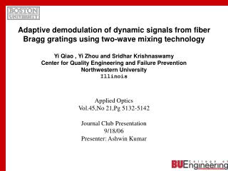 Applied Optics Vol.45,No 21,Pg 5132-5142 Journal Club Presentation 9/18/06 Presenter: Ashwin Kumar