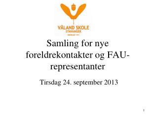 Samling for nye foreldrekontakter og FAU-representanter