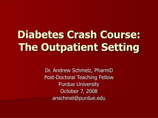 Diabetes Crash Course: The Outpatient Setting