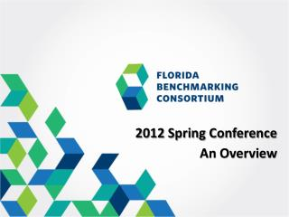 2012 Spring Conference An Overview