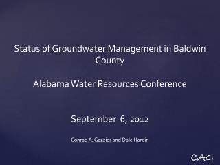 Status of Groundwater Management in Baldwin County Alabama Water Resources Conference