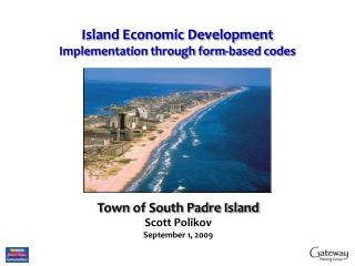 Island Economic Development  Implementation through form-based codes