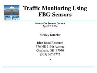 Traffic Monitoring Using FBG Sensors