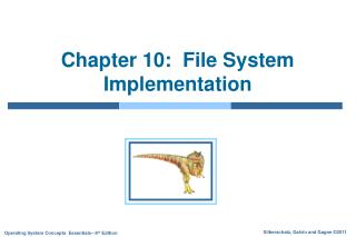 Chapter 10:  File System Implementation