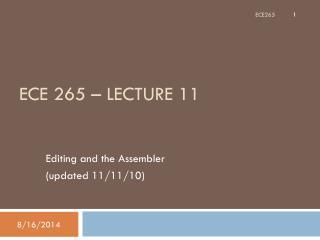 ECE 265 – Lecture 11